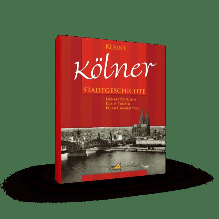 Kleine Kölner Stadtgeschichte