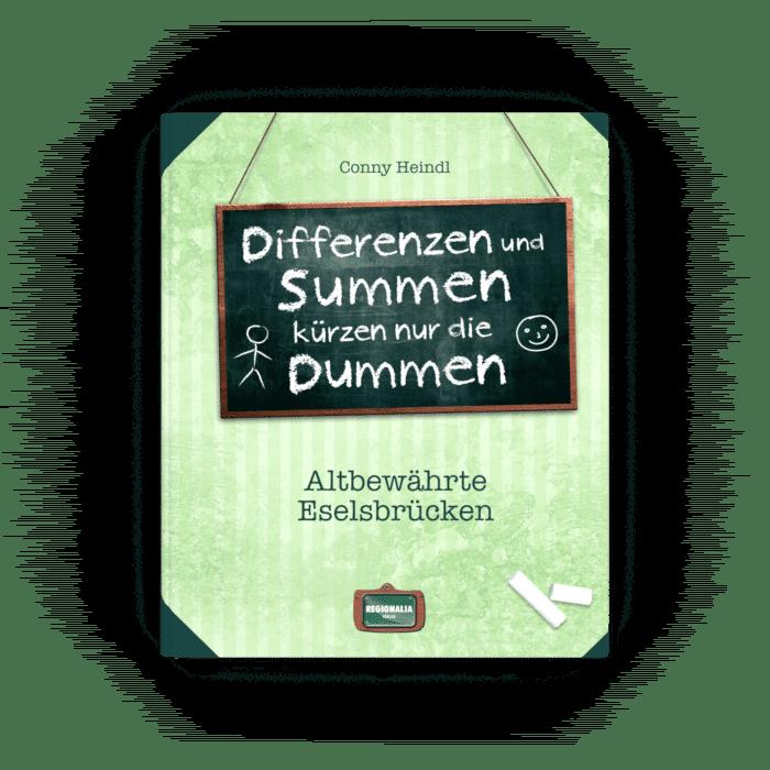 Differenzen und Summen kürzen nur die Dummen – Altbewährte Eselsbrücken