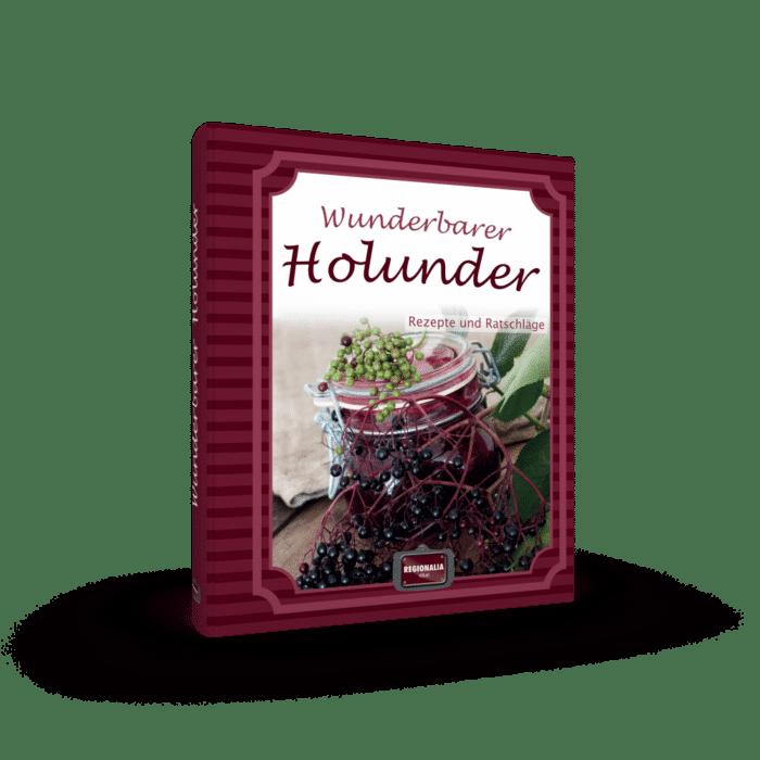 Wunderbarer Holunder – Rezepte und Ratschläge