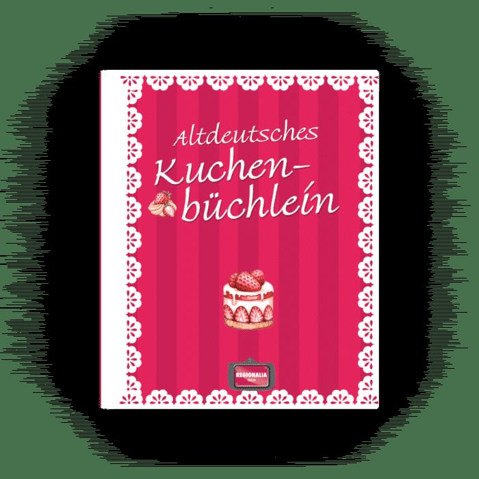 Altdeutsches Kuchenbüchlein