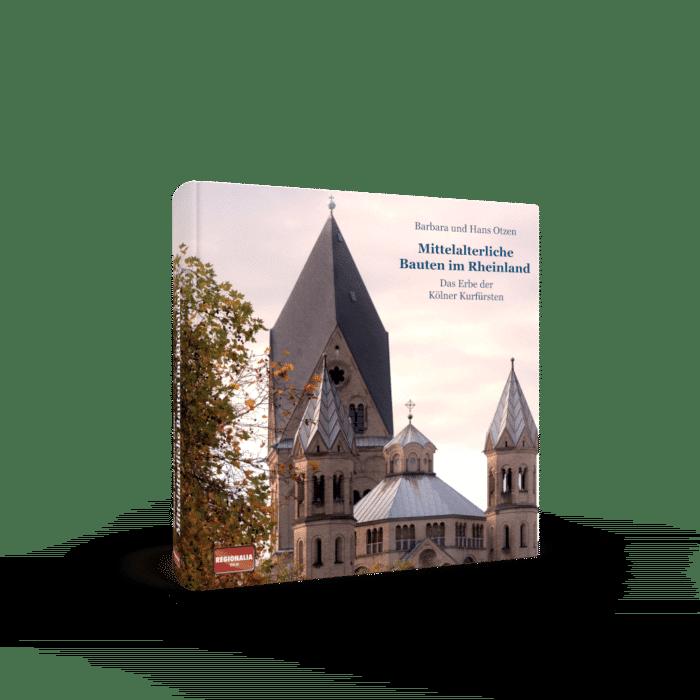 Mittelalterliche Bauten im Rheinland – Das Erbe der Kölner Kurfürsten