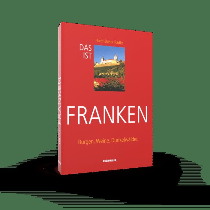 Das ist Franken – Burgen. Weine. Dunkelwälder.