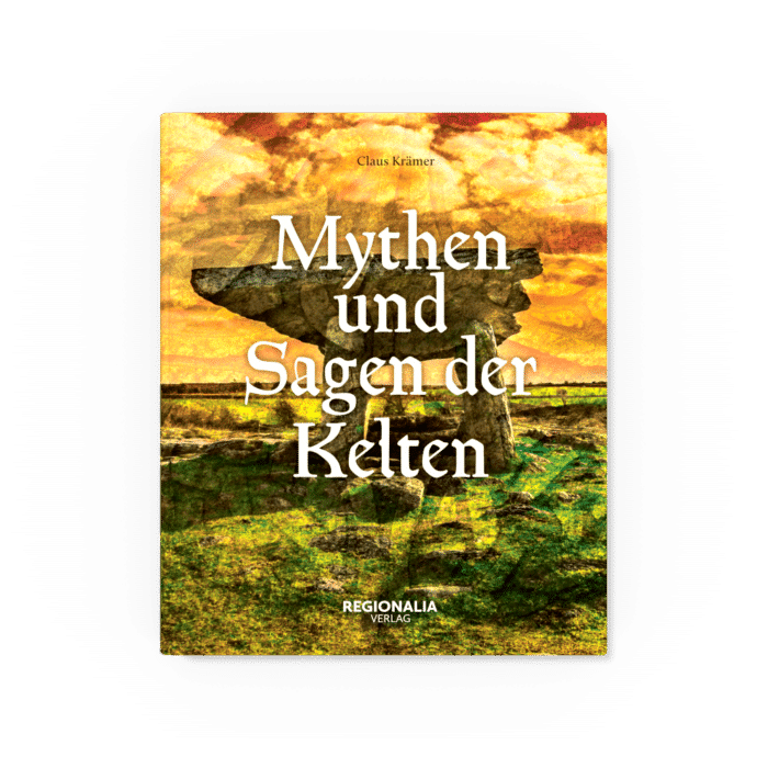 Mythen und Sagen der Kelten