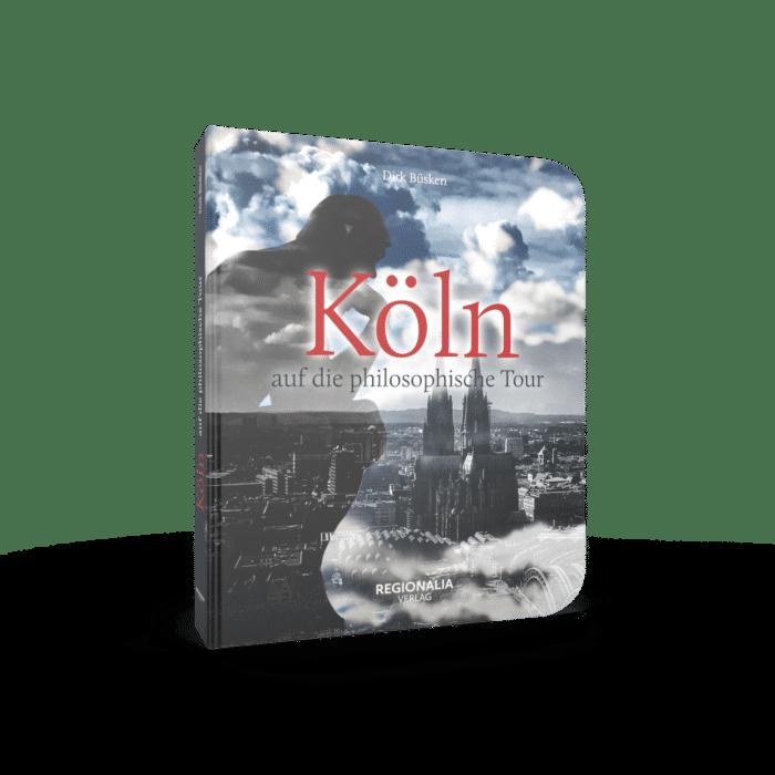 Köln auf die philosophische Tour