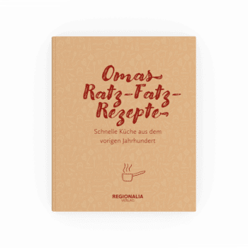 Omas Ratz-Fatz-Rezepte