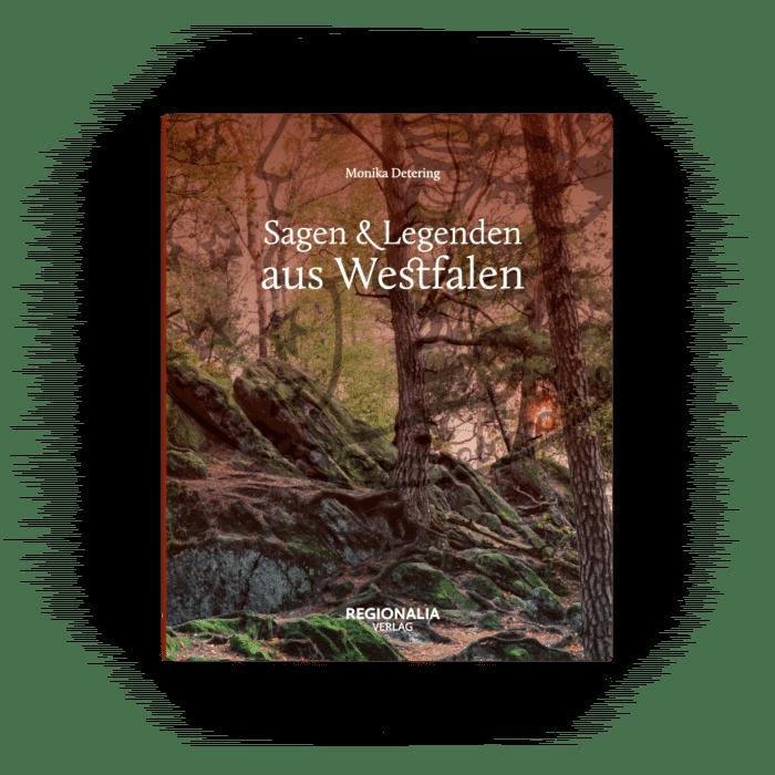 Sagen und Legenden aus Westfalen