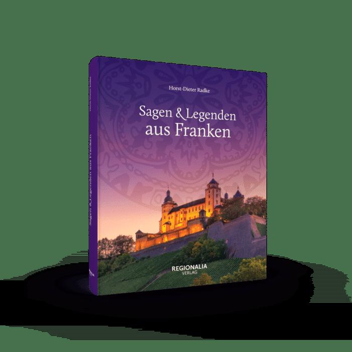 Sagen und Legenden aus Franken